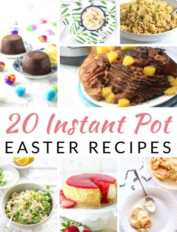 collage of Easter recipes that can be made in the Instant Pot