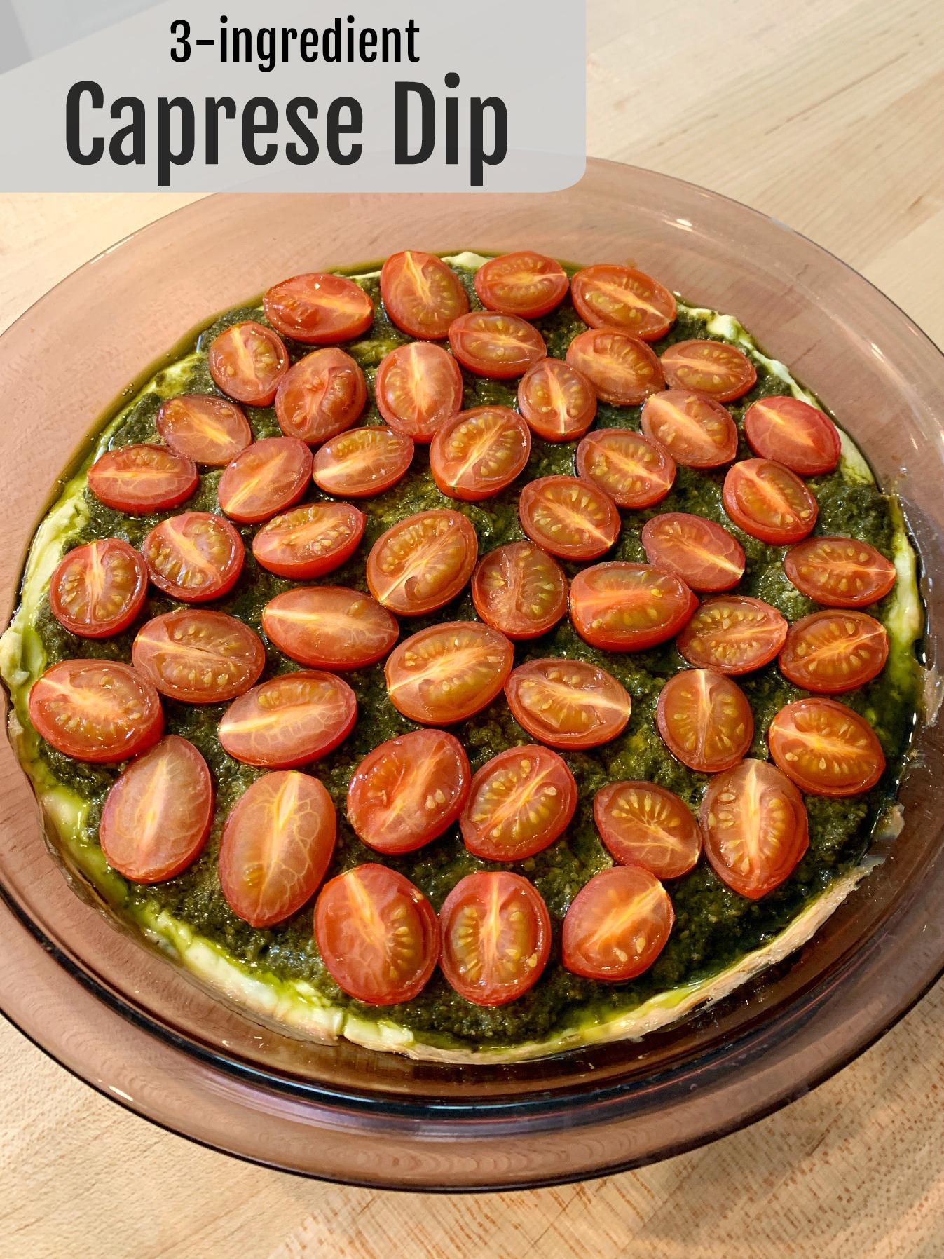 pie dish with baked caprese dip