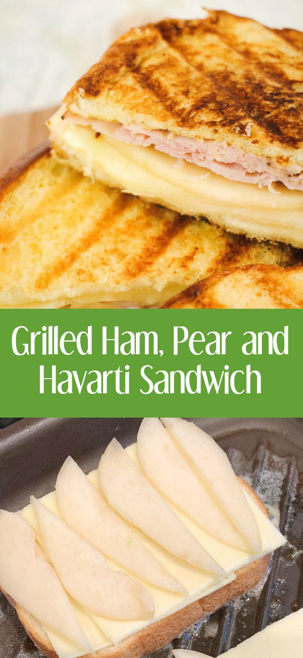 pinterest image for grilled ham pear and cheese sandwich