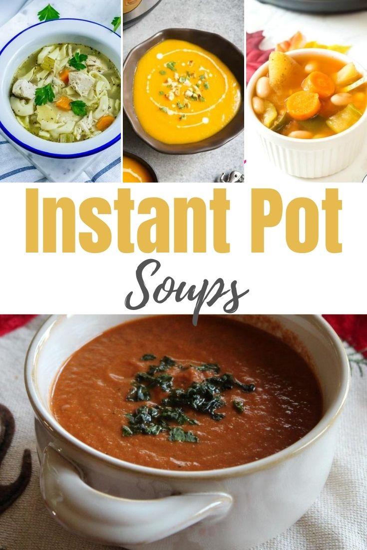 pinterest image for instant pot soups