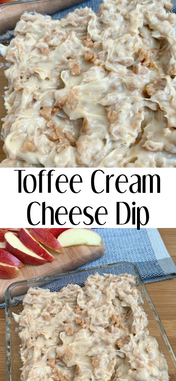 pinterest image for toffee cream cheese dip