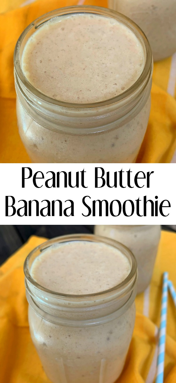 pinterest image for Peanut Butter Banana Smoothies
