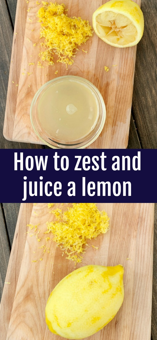 pinterest image for how to zest and juice a lemon